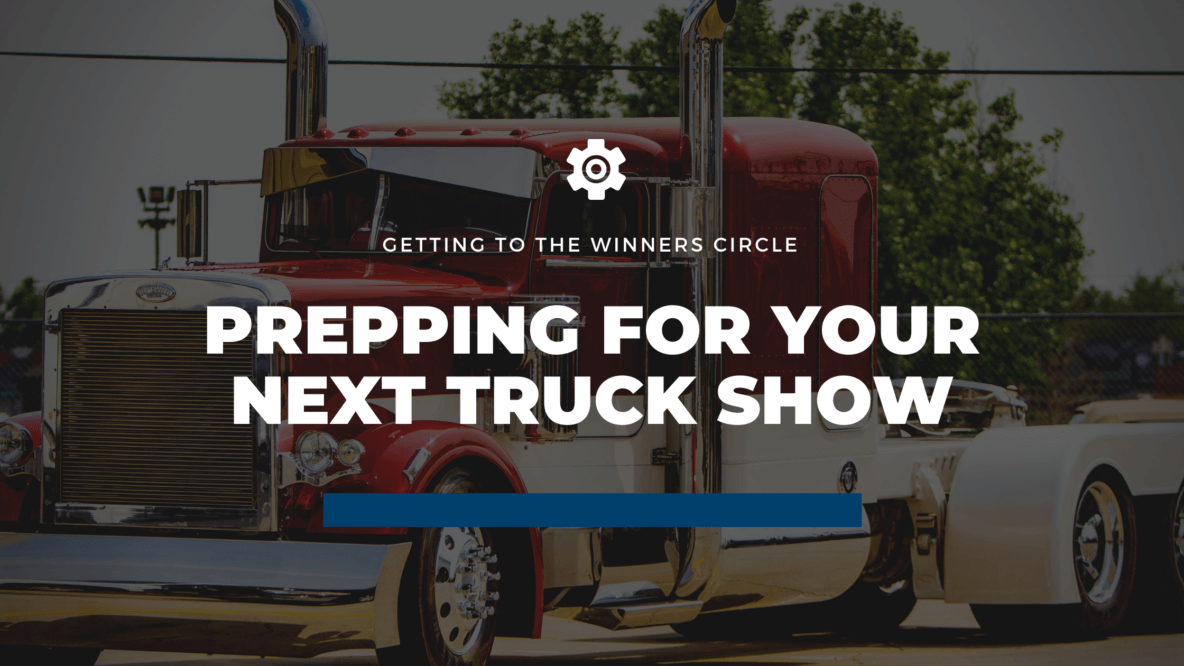 truck show preparation tips